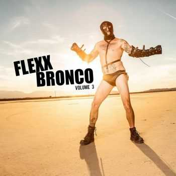 Flexx Bronco - Vol. 3 (2015)