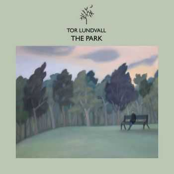 Tor Lundvall - The Park (2015)