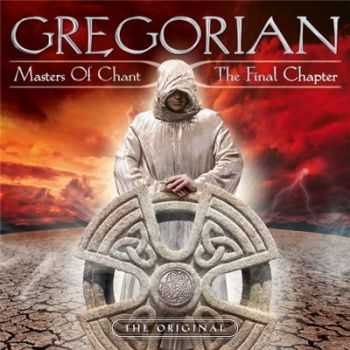 Gregorian - Masters Of Chant X: The Final Chapter (Deluxe Edition) (2015)