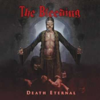 The Bleeding - Death Eternal [ep] (2013)