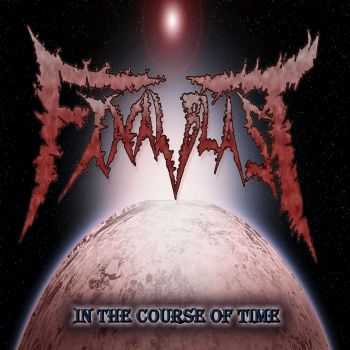 Final Blast - In The Course Of Time [EP] (2015)