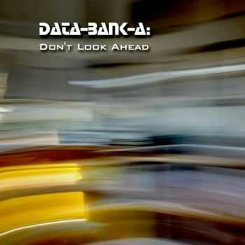 Data-Bank-A - Don't Look Ahead (2015)