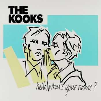 The Kooks - Hello, What's Your Name? (2015) [Limited Deluxe Edition]