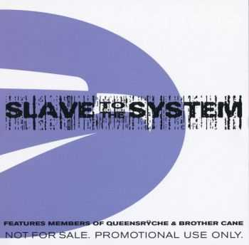 Slave To The System (Promo) (2005/ 2006)