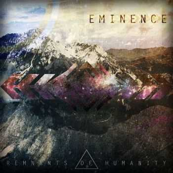 Remnants Of Humanity - Eminence (2015)