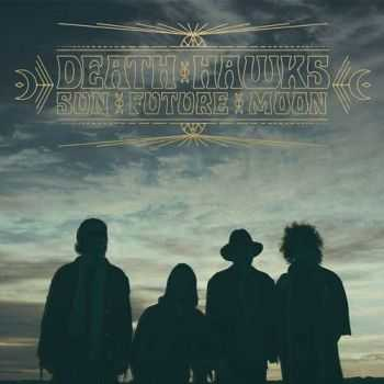 Death Hawks - Sun Future Moon (2015)