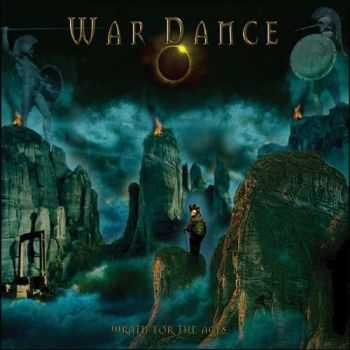 War Dance - Wrath For The Ages (2015)