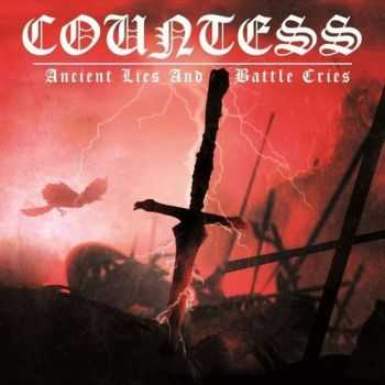 Countess - Ancient Lies And Battle Cries (2014)