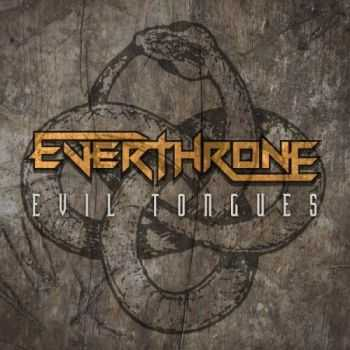 Everthrone - Evil Tongues (2013)
