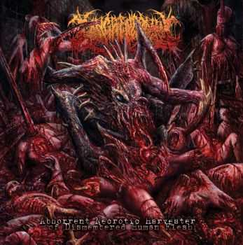 Gangrenectomy - Abhorrent Necrotic Harvester Of Dismembered Human Flesh (2015)