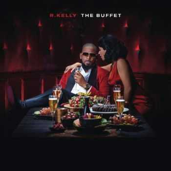 R. KELLY - THE BUFFET (DELUXE EDITION) (2015)