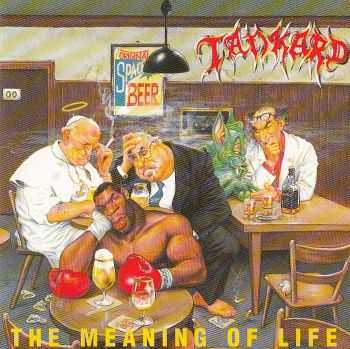 Tankard - The Meaning of Life (1990) LOSSLESS + MP3