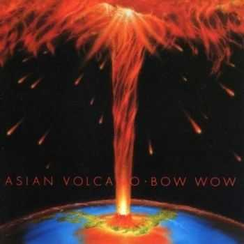 Bow Wow - Asian Volcano (1982)