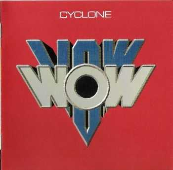 Vow Wow - Cyclone 1985 (Remastered  2006)