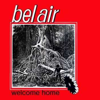Bel Air ‎- Welcome Home (1986)