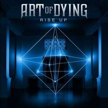 Art of Dying - Rise Up (2015)