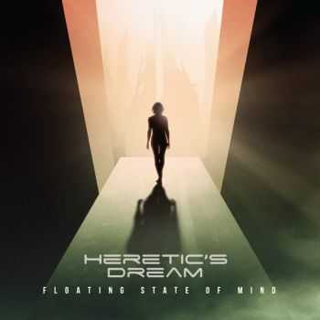 Heretic's Dream - Floating State Of Mind (2015)