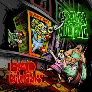 Spawn Atomic - Bad Batteries [EP] (2013)