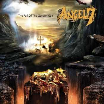 Angel 7 - The Fall Of The Golden Calf (2015)