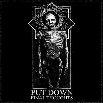 Put Down - Final Thoughts [ep] (2015)
