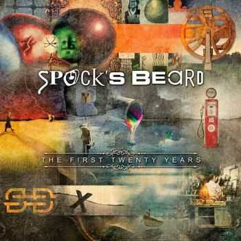 Spock's Beard - The First Twenty Years (Compilation) (2015)