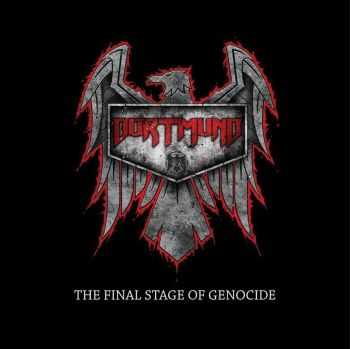 Dortmund - The Final Stage Of Genocide [EP] (2015)