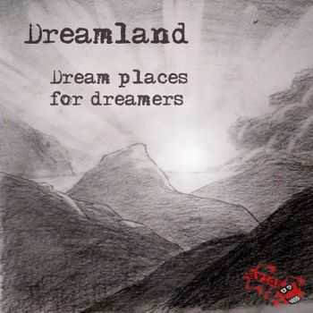 DavidKBD - Dreamland: Dream Places For Dreamers (2015)