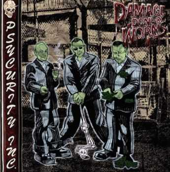Damage Done By Worms - Psycurity Inc. (2015)