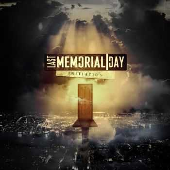 Last Memorial Day - Initiation [EP] (2015)