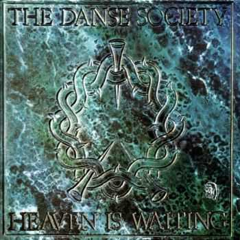 The Danse Society - Heaven Is Waiting 1984 (Reissue 2002)