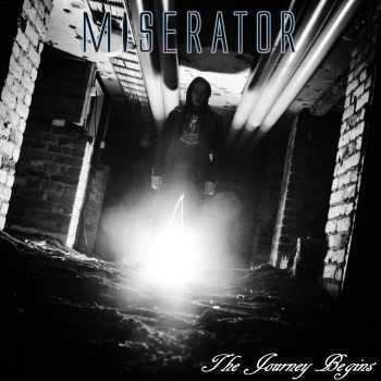 Miserator - The Journey Begins (2015)