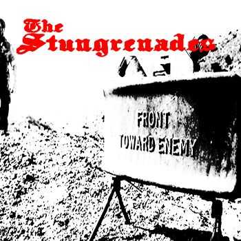 The Stungrenades - Front Toward Enemy (2015)