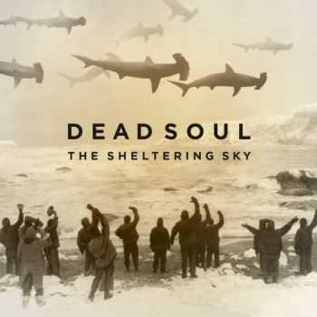 Dead Soul - The Sheltering Sky (2015)