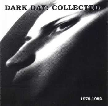 Dark Day - Collected 1979-1982 (1998)