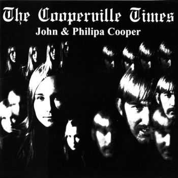 John & Philipa Cooper - The Cooperville Times 1969 (Reissue 2010)