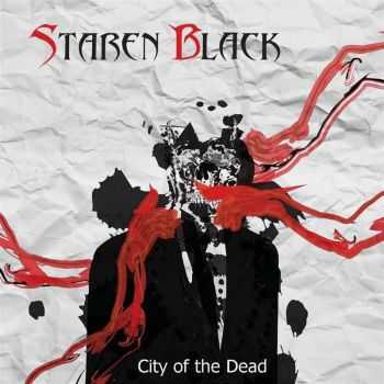 Staren Black - City Of The Dead (2015)