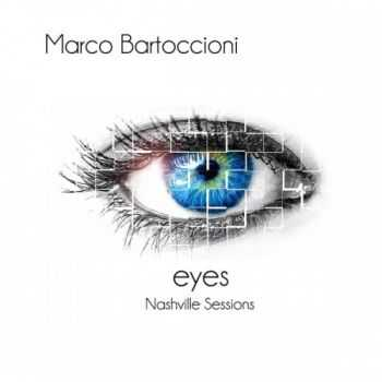 Marco Bartoccioni - Eyes (Nashville Sessions) (2015)