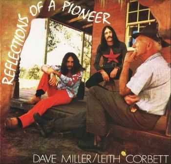 Dave Miller & Leith Corbett - Reflections Of A Pioneer 1970 (Remastered 1998)