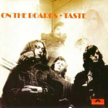 Taste - On The Boards (1970)