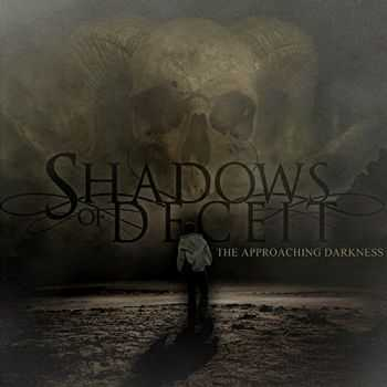 Shadows Of Deceit - The Approaching Darkness (2015)
