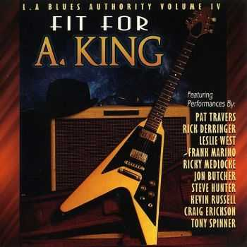 VA - L.A. Blues Authority Volume IV - Fit for A. King (1993)