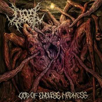 Fatal Error - God Of Endless Madness (2013)