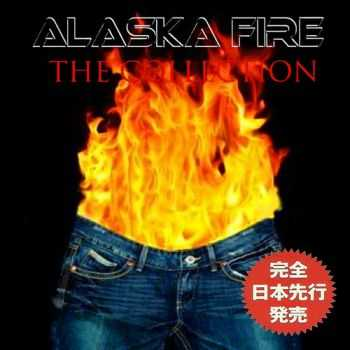Alaska Fire - The Collection (Japanese Edition) (2015)