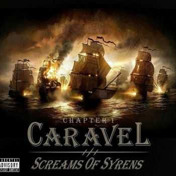 Screams of Syrens - Chapter 1: Caravel (EP) (2015)