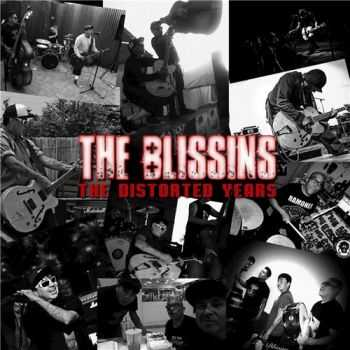 The Blissins - The Distorted Years (2015)