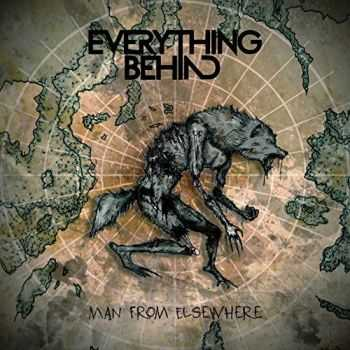 Everything Behind - Man from Elsewhere (EP) (2015)