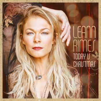 LeAnn Rimes � Today Is Christmas (2015)