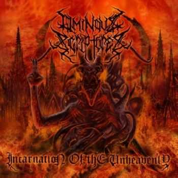 Ominous Scriptures - Incatnation Of The Unheavenly (2016)