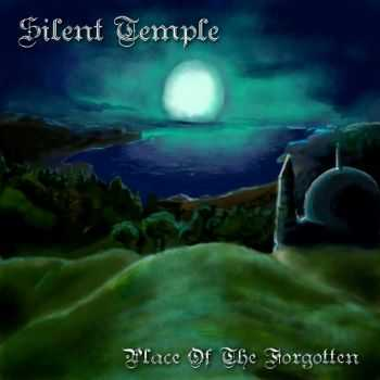 Silent Temple - Place Of The Forgotten (2015)