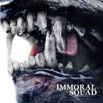 Immoral Squad - Canidae [ep] (2015)